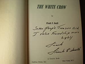 The White Crow: South, Frank E.