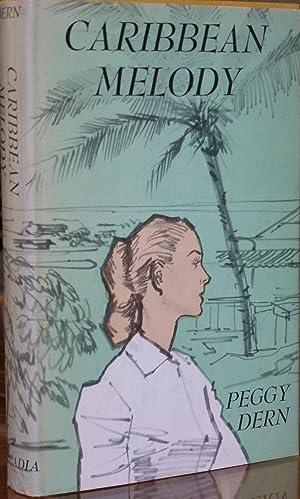 Caribbean Melody: Dern, Peggy