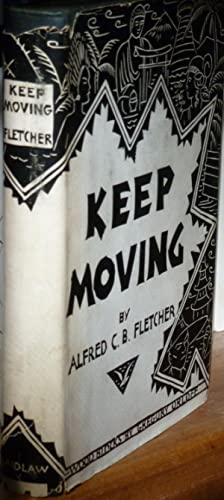 Keep Moving: Fletcher, Alfred C.B.