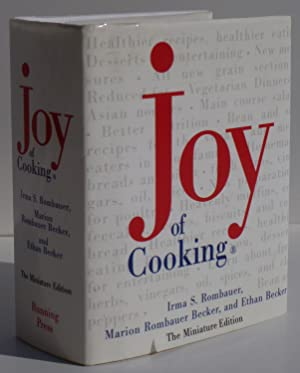 The Joy of Cooking, Miniature Edition: Rombauer, Irma S.