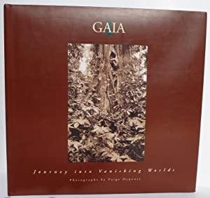 Gaia I: Journey into Vanishing Worlds: Deponte, Paige; Berry, Mark