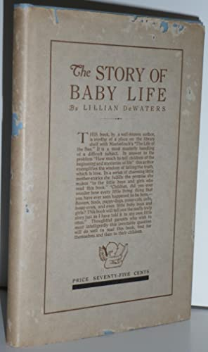 The Story of Baby Life: DeWaters, Lillian