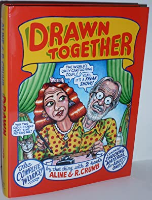 Drawn Together: Crumb Robert & Crumb, Aline