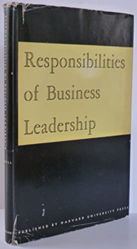 The Responsibilities of business leadership: Harwood F., Merrill
