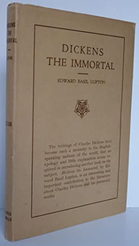 Dickens the Immortal: Lupton, Edward Basil