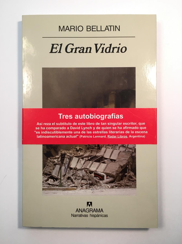 El Gran Vidrio. Tres autobiografías - Mario Bellatin