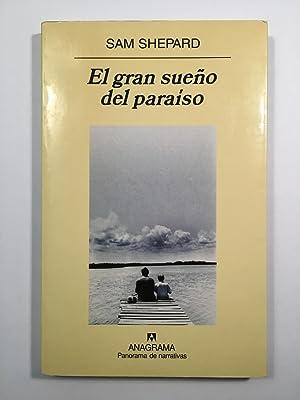 El gran sueño del paraíso: Sam Shepard