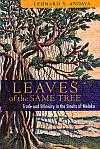 Leaves Of The Same Tree: Trade And: Andaya, Leonard Y.