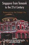 Singapore From Temasek To The 21st Century: Reinventing The Global City: Hack, Karl; Jean-louis ...