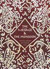 The Message & The Monsoon: Islamic Art Of Southeast Asia: De Guise, Lucien (ed.)