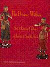The Divine Within: Art & Living Culture of India and South Asia: Krishnan, Gauri Parimoo