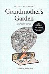 Grandmother's Garden & Other Stories: Boo, Jeremy (ed.)