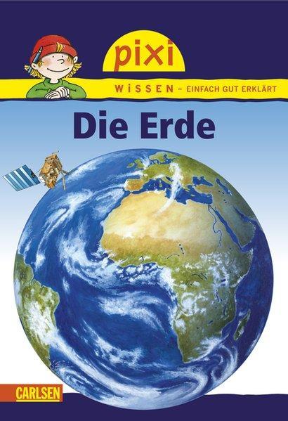 Pixi Wissen, Band 3: Die Erde: Pixi: