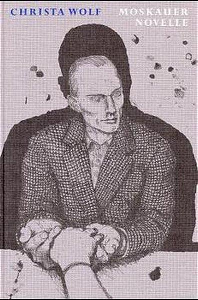 Die Graphischen Bücher, Bd.15, Moskauer Novelle: Wolf, Christa und