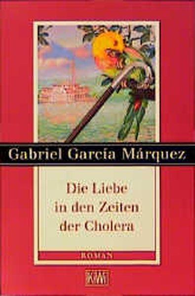 Die Liebe In Den Zeiten Der Cholera Buch