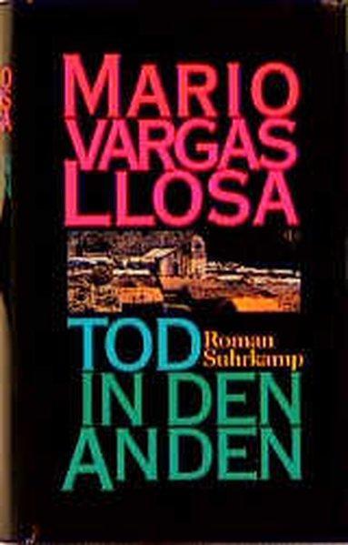 Tod in den Anden: Roman: Vargas, Llosa Mario: