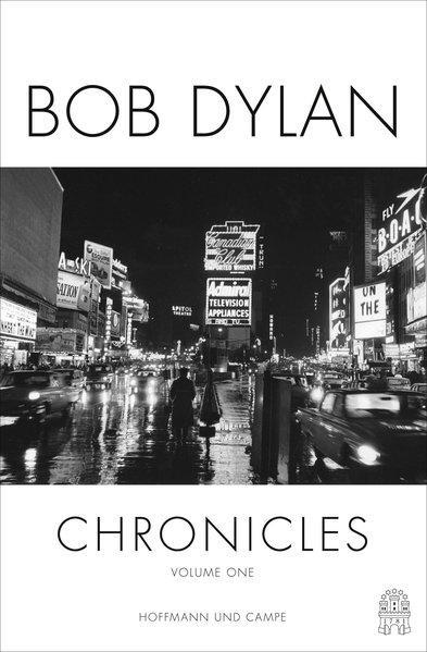 Chronicles Volume one: Dylan, Bob: