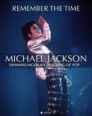 Remember The Time: Michael Jackson - Erinnerungen: Pamela, Runkel und