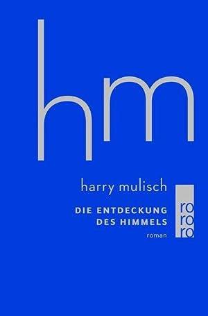 Die Entdeckung des Himmels: Mulisch, Harry: