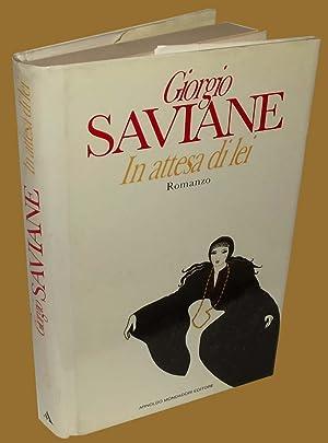 In attesa di lei: Giorgio Saviane