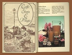 Caffè storia e Magia Nescafè