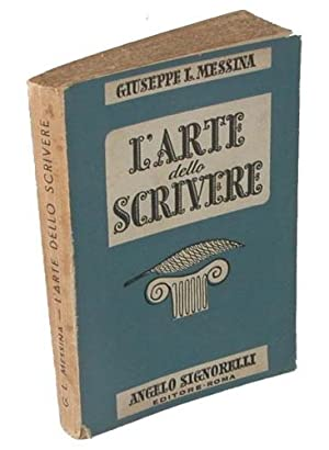 L'arte dello scrivere: Giuseppe L. Messina
