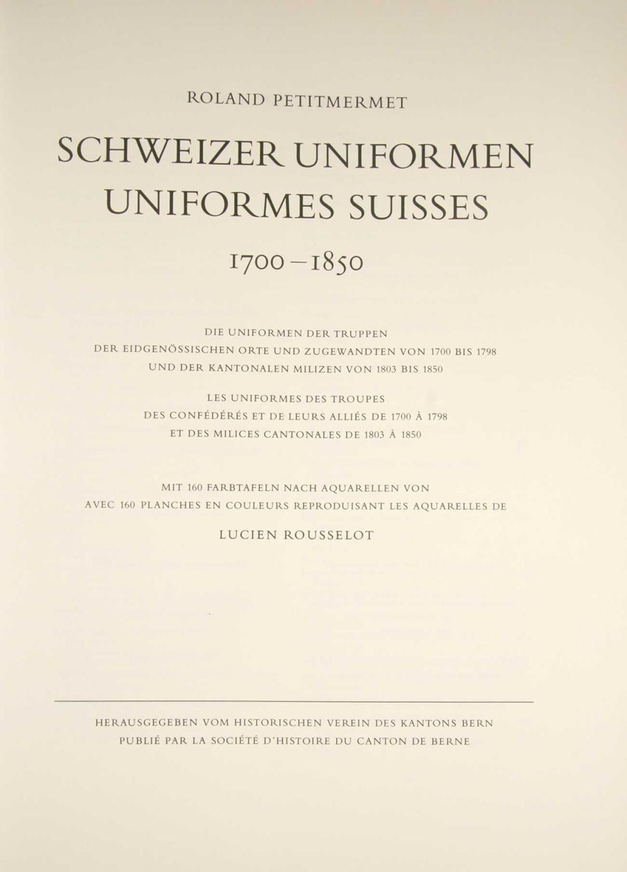 Berner Uniformen. Uniformes Bernois 1700-1850. Tafeln nach: PETITMERMET, Roland