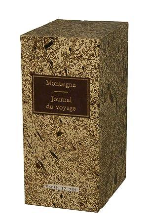 Journal du voyage de Michel de Montaigne: MONTAIGNE, Michel de