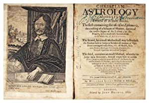 Christian Astrology modestly treated of in three: LILLY, William (Student