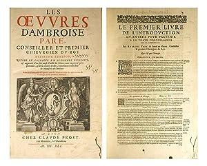 Les oeuvres d'Ambroise Paré, Conseiller et premier: PARE, Ambroise