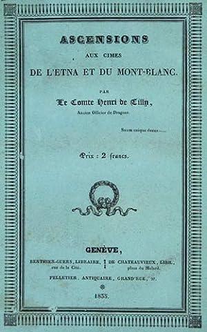 Ascensions aux cimes de l'Etna et du: TILLY, Le Comte