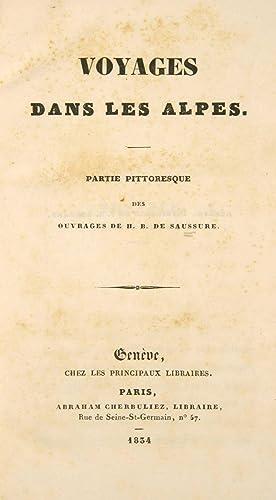 Voyages dans les Alpes. Partie pittoresque des: SAUSSURE, H.B. (Horace