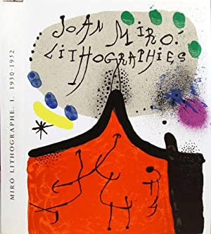 Joan Miro, Lithographe I (1930-1952). - Michel: MIRO, Joan -