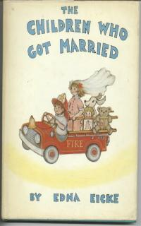 THE CHILDREN WHO GOT MARRIED: Eicke, Edna