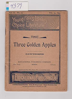 THE THREE GOLDEN APPLES - YOUNG FOLKS LIBRARY - FEBRUARY 15,1895