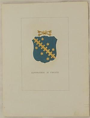 STORIA DELLE FAMIGLIE ILLUSTRI ITALIANE - ALDOBRANDINI DI FIRENZE,