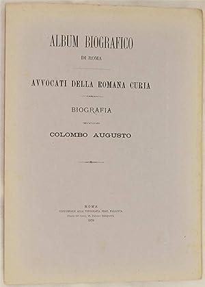 ALBUM BIOGRAFICO DI ROMA BIOGRAFIA DELL'AVVOCATO COLOMBO AUGUSTO,