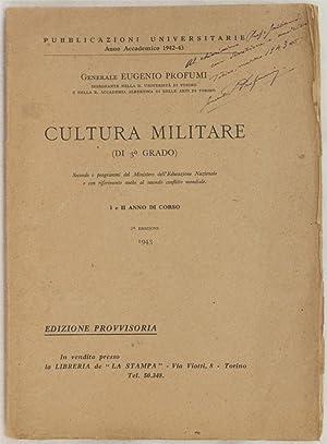 CULTURA MILITARE (DI 3° GRADO) SECPONDO I PROGRAMMI DEL MINISTERO DELL'EDUCAZIONE ...