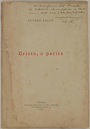 CRISTO, O PERIRE,: ETTORE SACCO