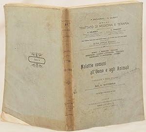 MALATTIE COMUNI ALL'UOMO E AGLI ANIMALI,: MOSNY - L. BERNARD - GALLOIS MENETRIER - GILBERT E ...