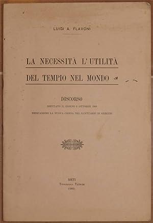 LA NECESSITA L'UTILITA DEL TEMPIO NEL MONDO DISCORSO RECITATO IL GIORNO 2 OTTOBRE 1909 ...
