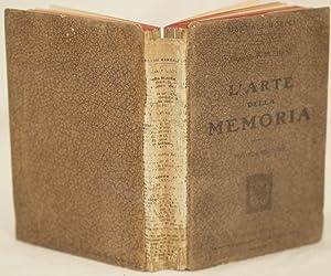 L'ARTE DELLA MEMORIA SUA STORIA E TEORIA (PARTE SCIENTIFICA) MNEMOTECNIA TRIFORME (PARTE ...