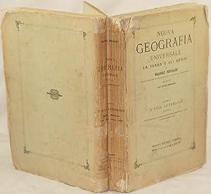 NUOVA GEOGRAFIA UNIVERSALE - VOLUME IX L'ASIA: ELISEO RECLUS
