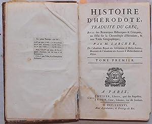 HISTORIE D'HERODOTE TRADUITE DU GREC Avec des Remarques Historiques & critiques,un Essai ...