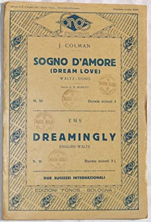 SOGNO D'AMORE - DREAMINGLY,
