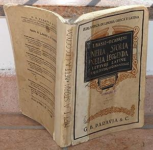 NELLA STORIA E NELLA LEGGENDA Letture latine: I. BASSI E