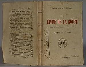 LE LIVRE DE LA ROUTE,: JOHANNES JOERGENSEN - TEODOR DE WYZEWA