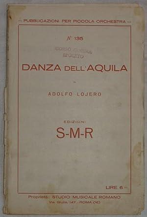 DANZA DELL'AQUILA,: ADOLFO LOJERO