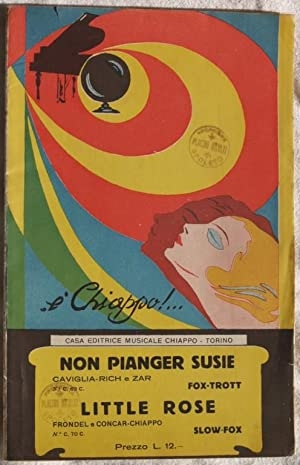 NON PIANGER SUSIE - LITTLE ROSE,