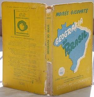GEOGRAFIA DO BRASIL (GEOGRAFIA FISICA E HUMANA),: MOISES GICOVATE